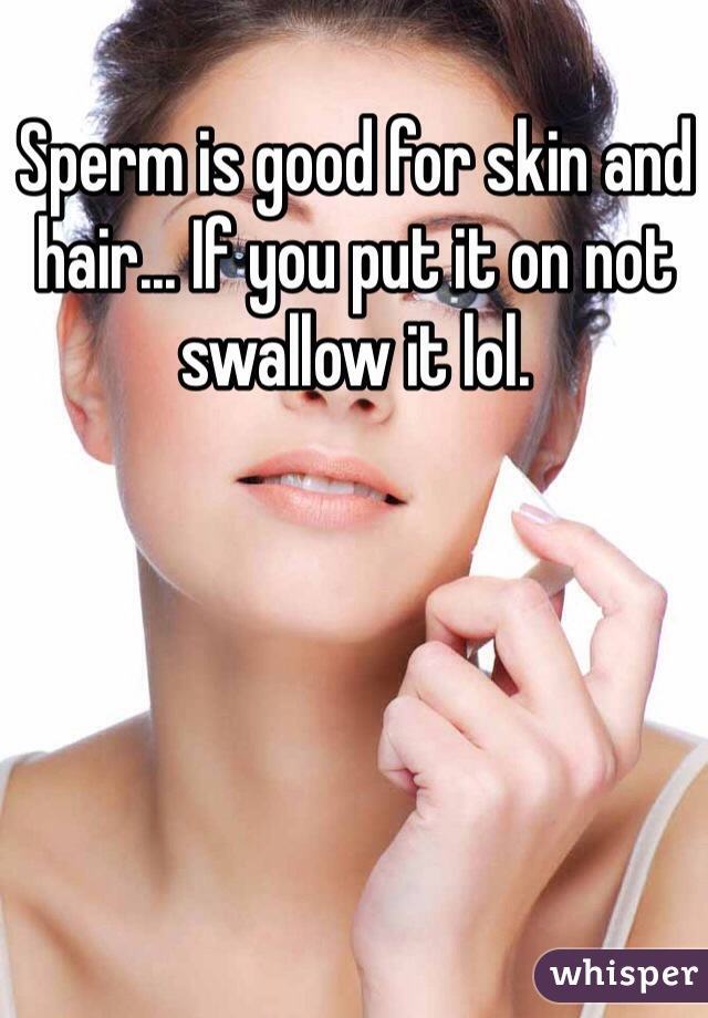 Is swallowing sperm good for