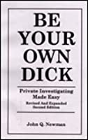 Dick easy investigating made own private