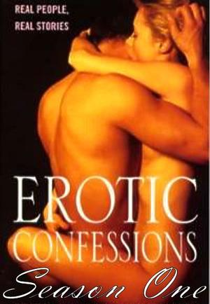best of Confessions free movie Erotic